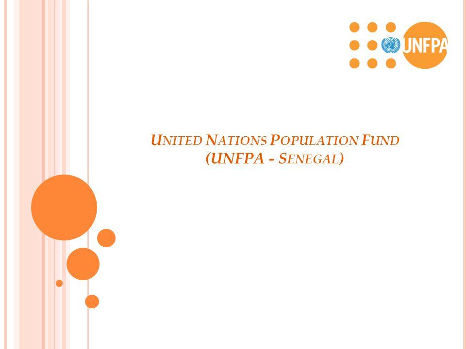 U NITED N ATIONS P OPULATION F UND (UNFPA - S ENEGAL )