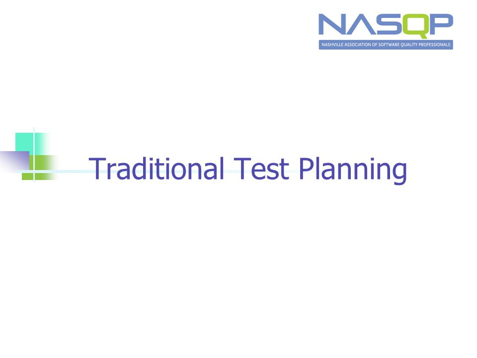 Traditional Test Planning