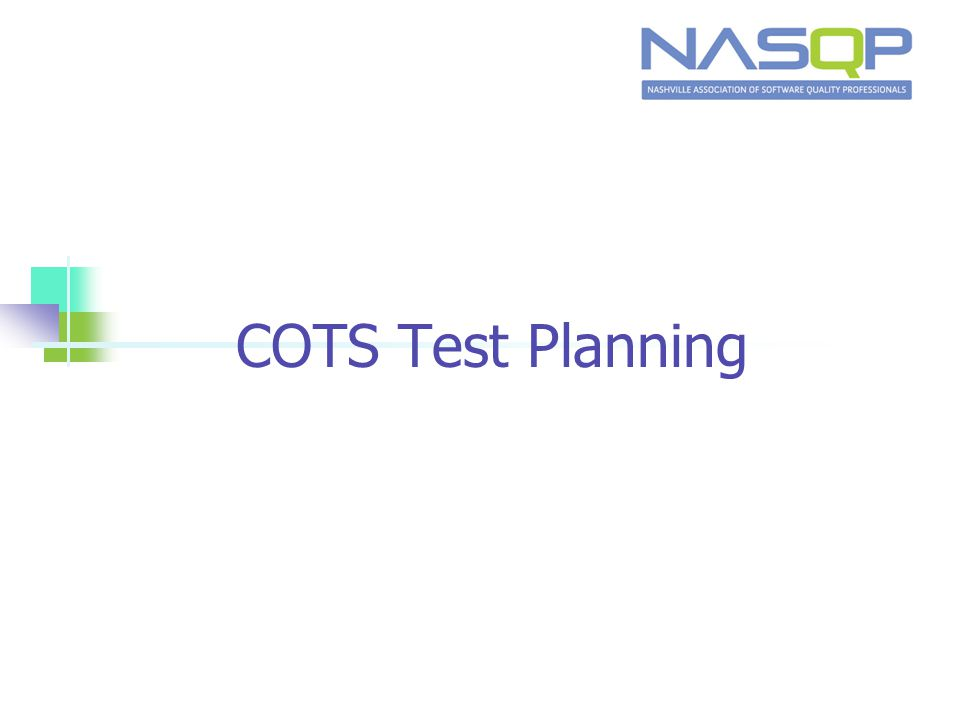 COTS Test Planning
