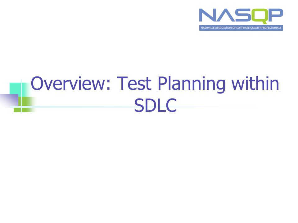 Overview: Test Planning within SDLC