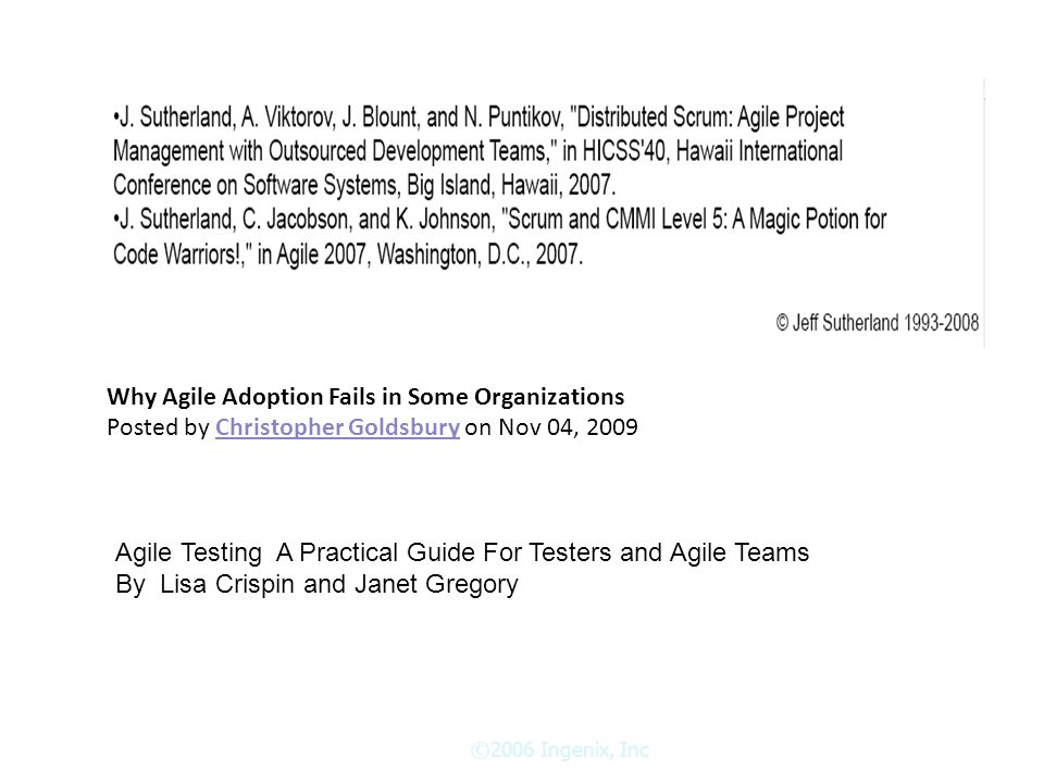 Why Agile Adoption Fails in Some Organizations Posted by Christopher Goldsbury on Nov 04, 2009Christopher Goldsbury Agile Testing A Practical Guide For Testers and Agile Teams By Lisa Crispin and Janet Gregory