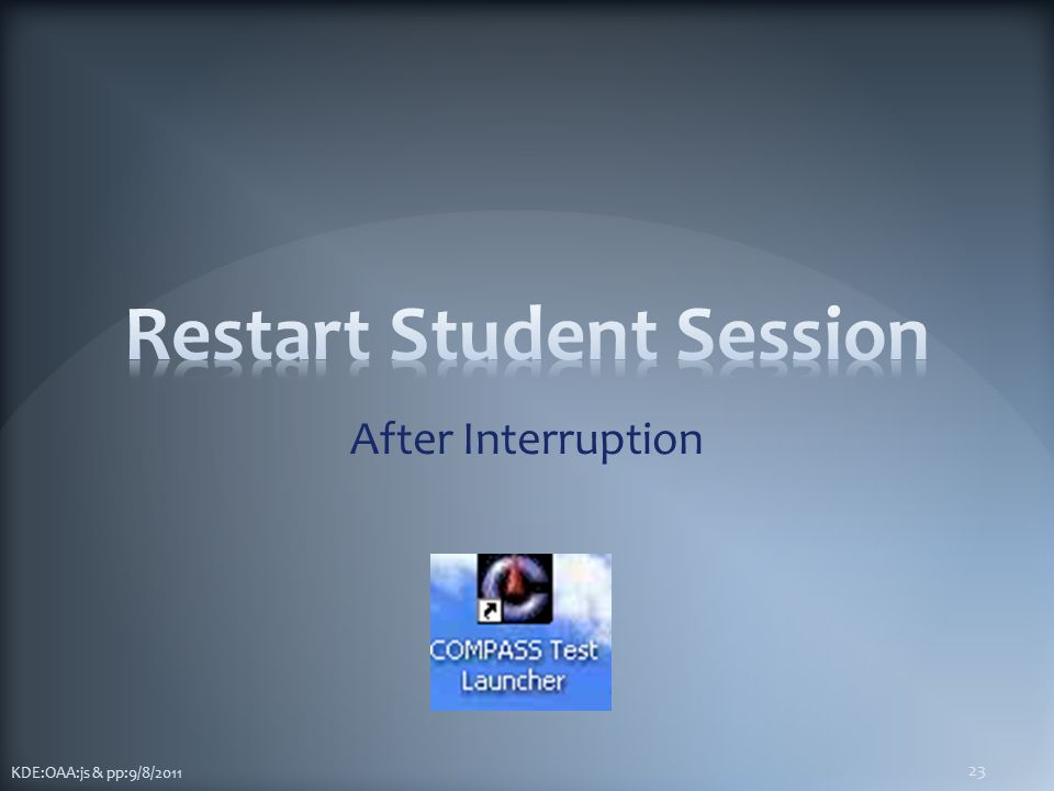 After Interruption KDE:OAA:js & pp:9/8/2011 23