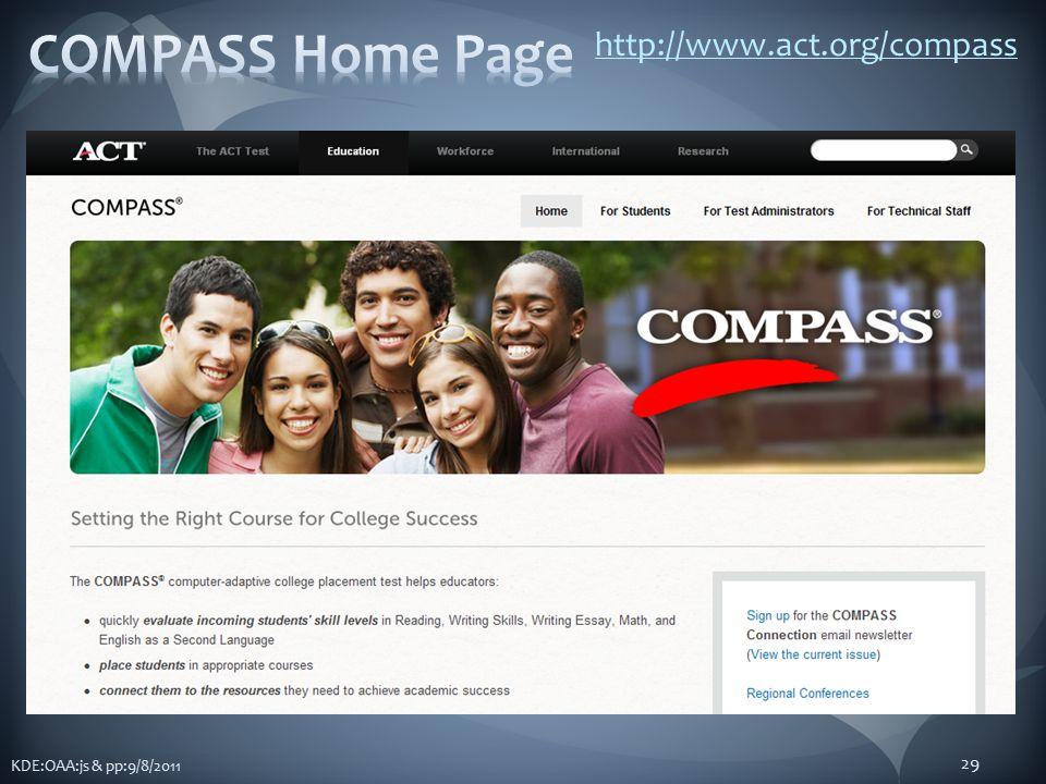 KDE:OAA:js & pp:9/8/2011 29 http://www.act.org/compass