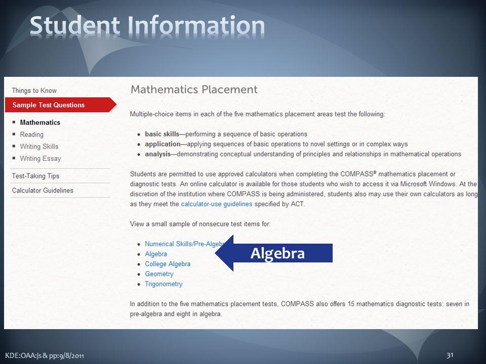 KDE:OAA:js & pp:9/8/2011 31 Algebra