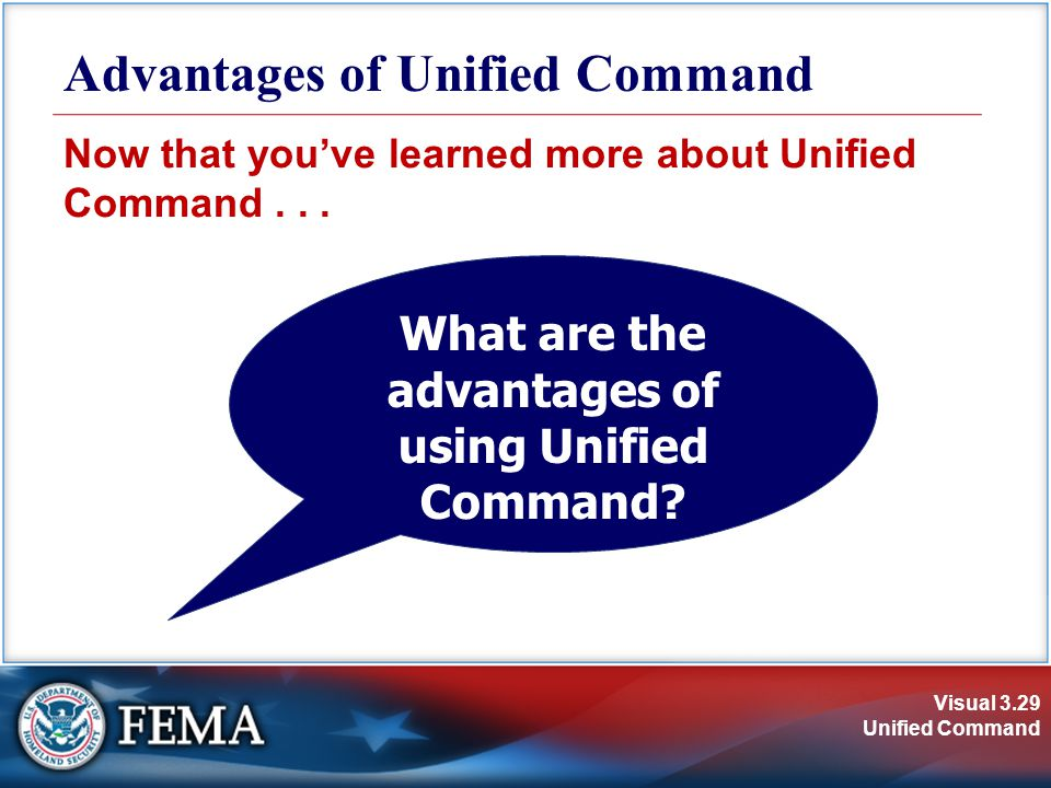 Visual 3.29 Unified Command Now that you've learned more about Unified Command...