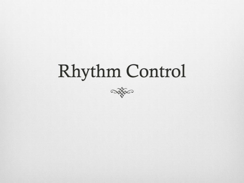 Rhythm ControlRhythm Control