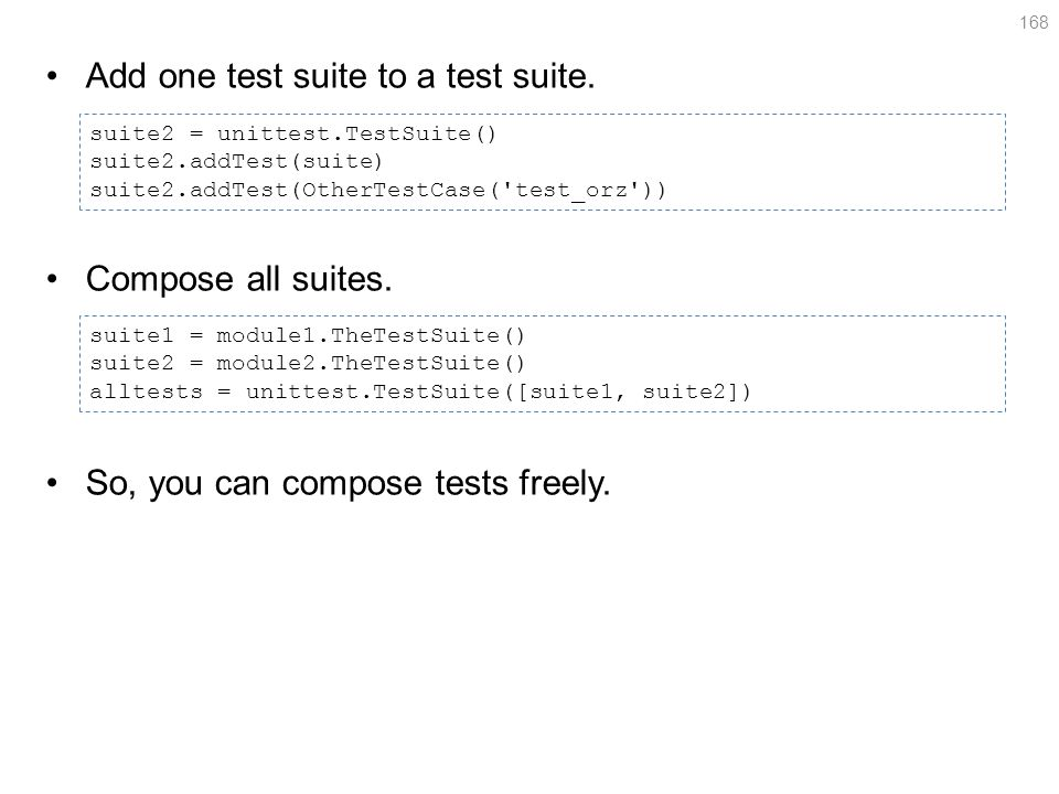 Add one test suite to a test suite. Compose all suites.