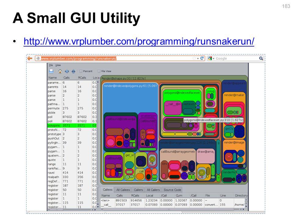 A Small GUI Utility http://www.vrplumber.com/programming/runsnakerun/ 183
