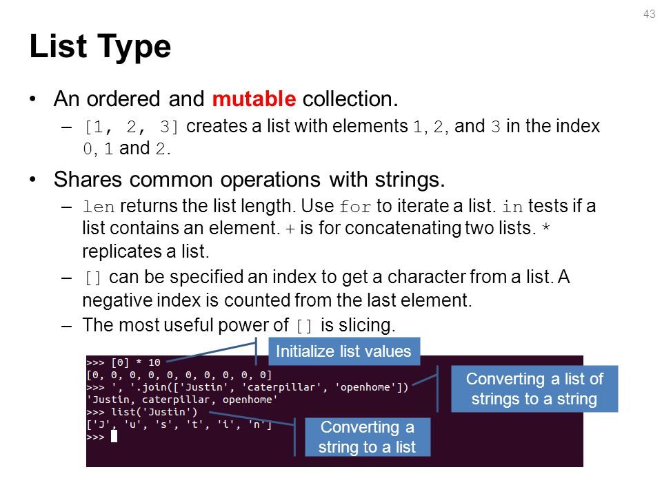 List Type An ordered and mutable collection.