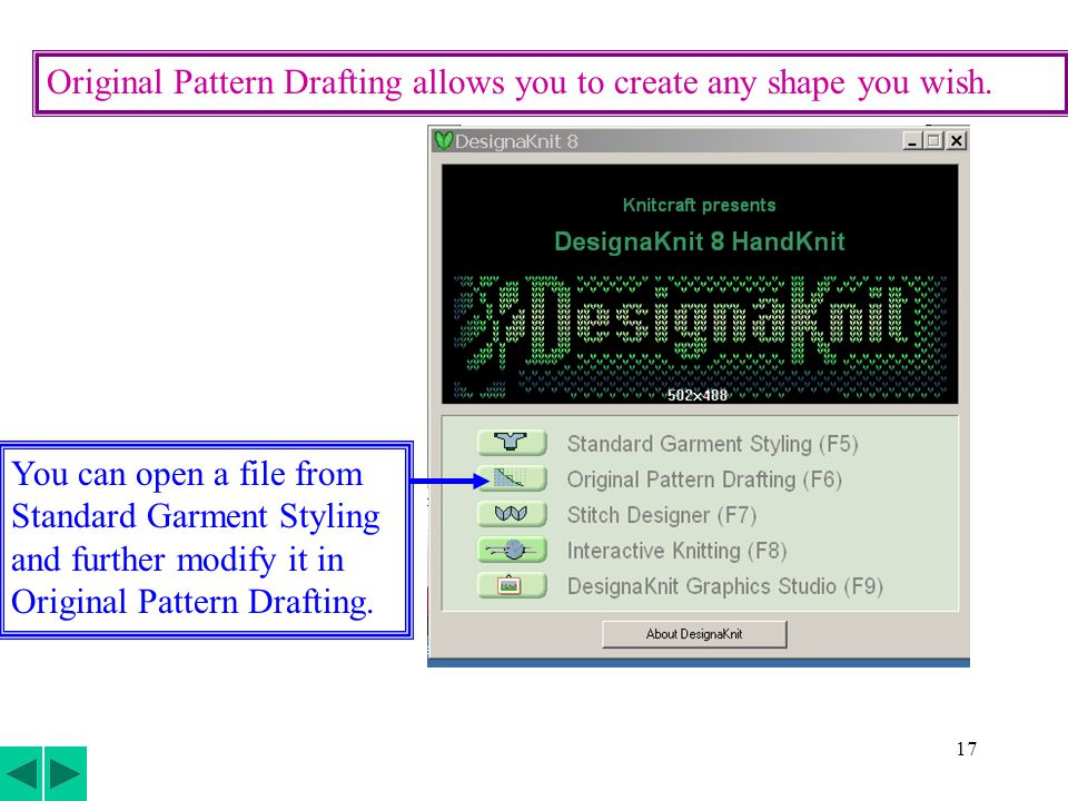 17 Original Pattern Drafting allows you to create any shape you wish.