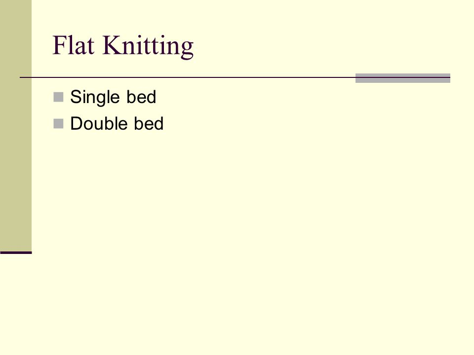 Flat Knitting Single bed Double bed