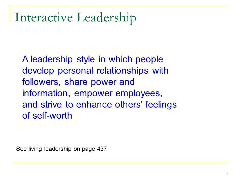 5 Ways women lead Idealized influence Inspirational motivation Individual consideration Intellectual stimulation