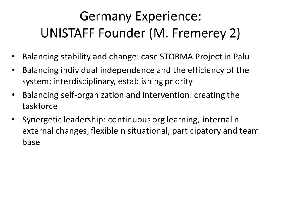 Germany Experience: DAAD reflexion Management n leadership: do we need them.