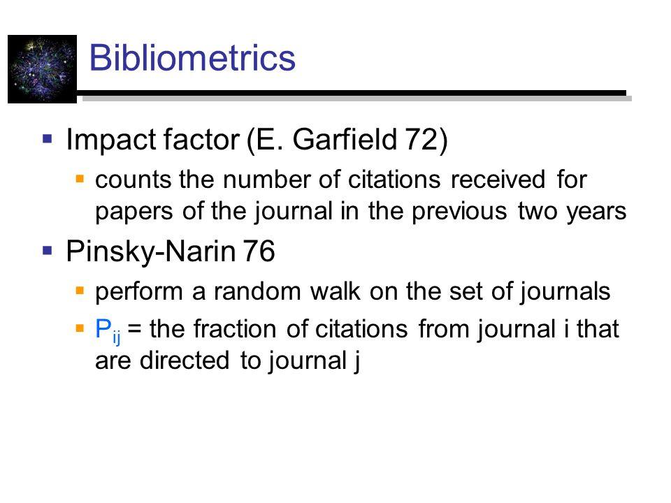 Bibliometrics  Impact factor (E.
