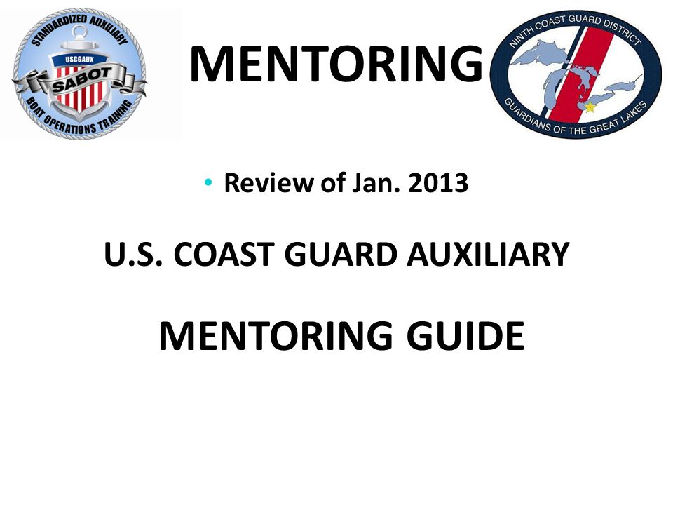 Review of Jan U.S. COAST GUARD AUXILIARY MENTORING GUIDE