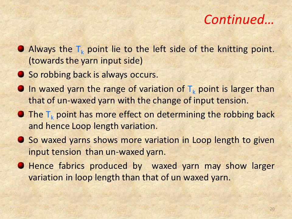 Continued… Always the T k point lie to the left side of the knitting point.