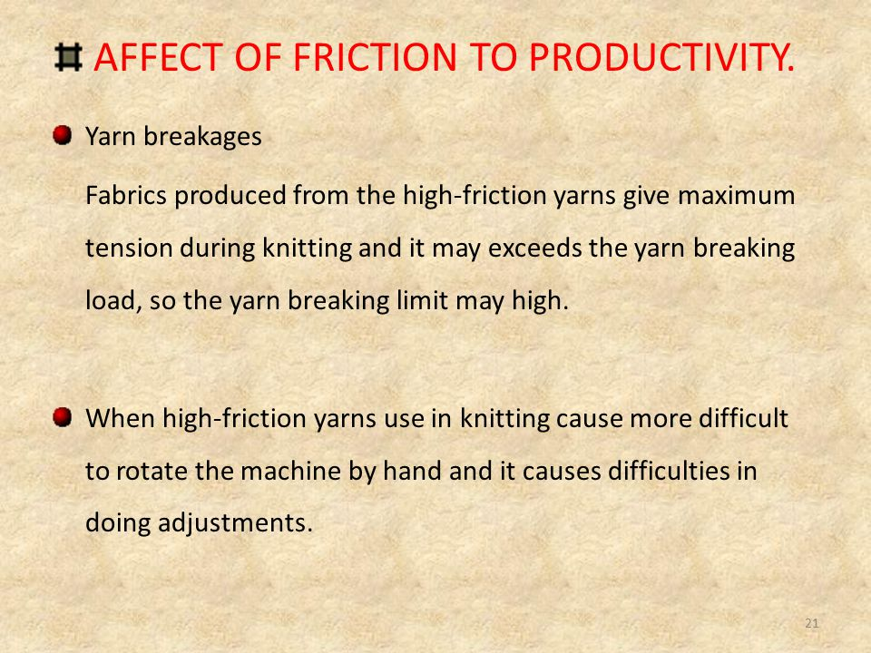 AFFECT OF FRICTION TO PRODUCTIVITY.