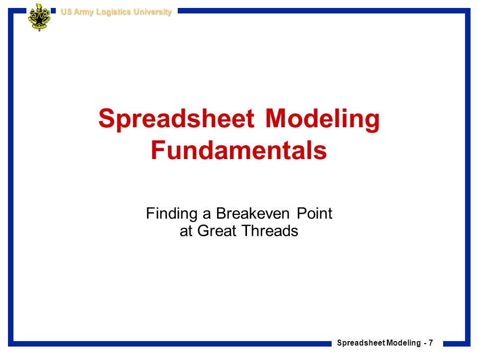 Spreadsheet Modeling - 18 US Army Logistics University Cleaning the Data Cleaning Customer Data All of the problems in this data are typical of real world data sets.
