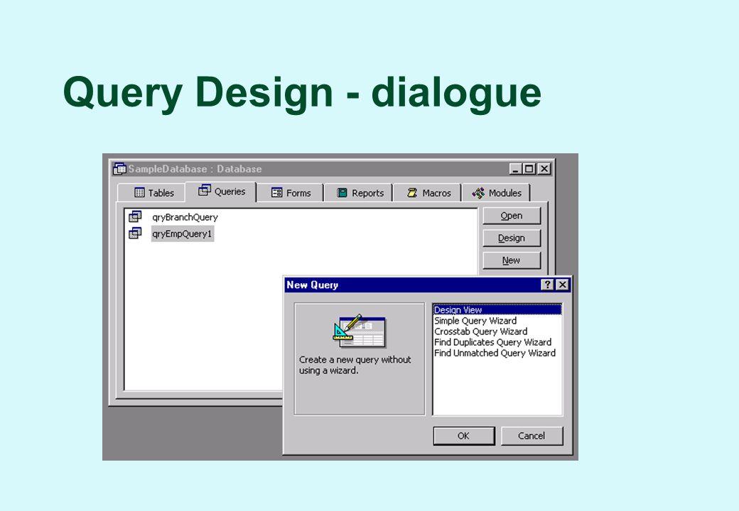 Query Design - dialogue