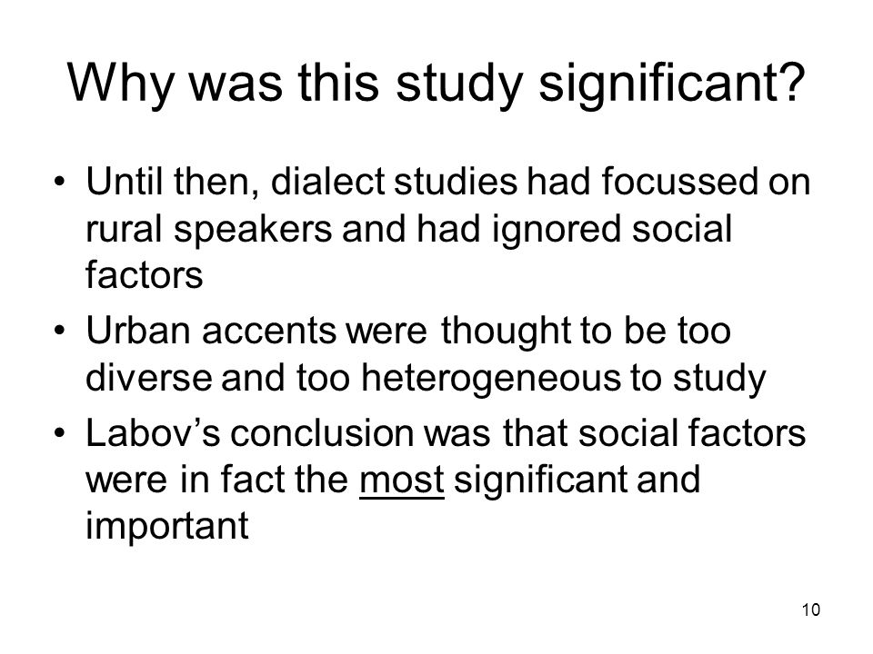 10 Why was this study significant.