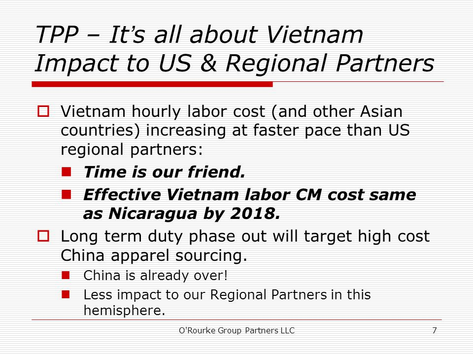  Vietnam hourly labor cost (and other Asian countries) increasing at faster pace than US regional partners: Time is our friend.