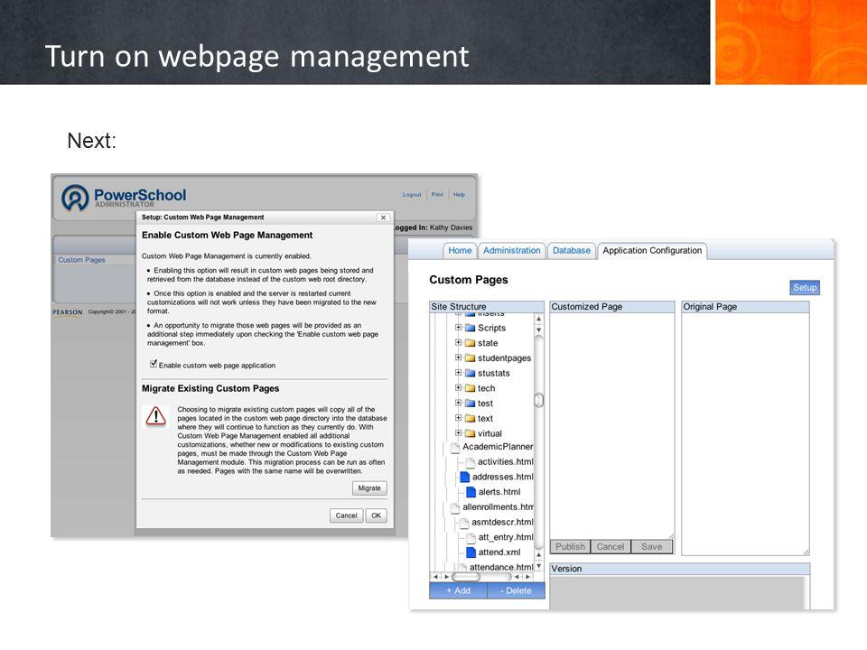Turn on webpage management Next: