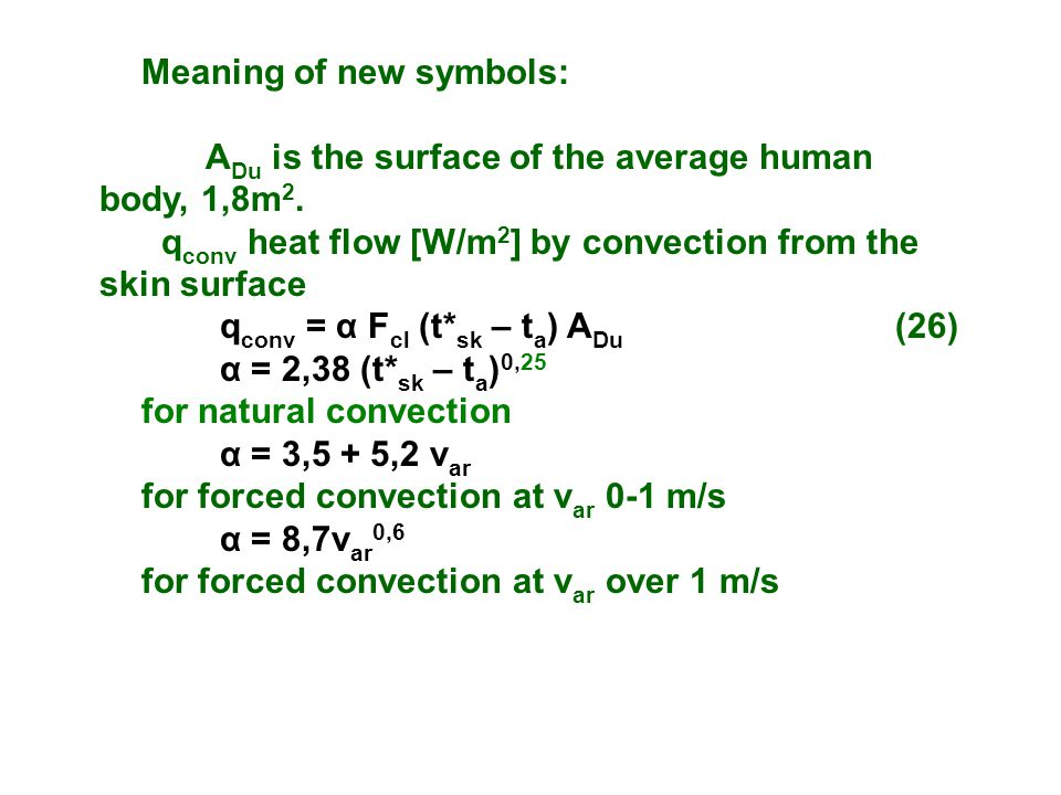 Meaning of new symbols: A Du is the surface of the average human body, 1,8m 2.