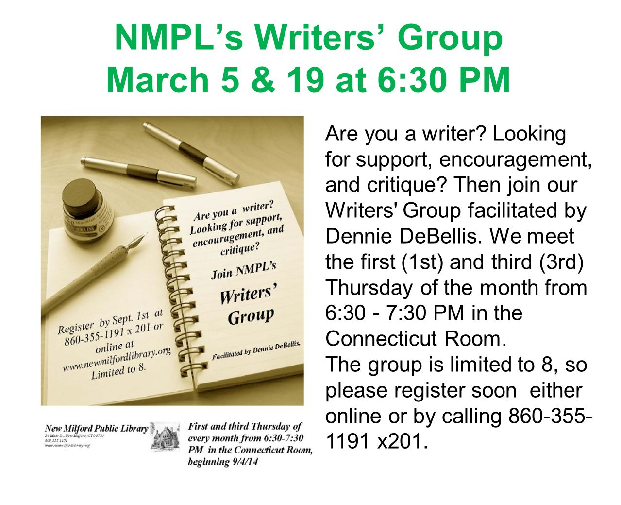 NMPL's Writers' Group March 5 & 19 at 6:30 PM Are you a writer.