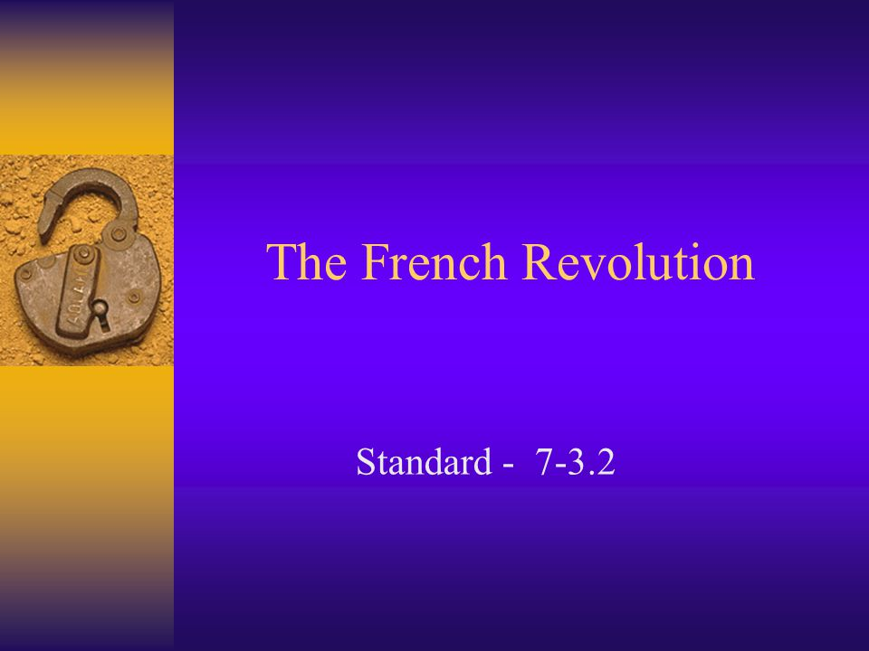 The French Revolution Standard - 7-3.2