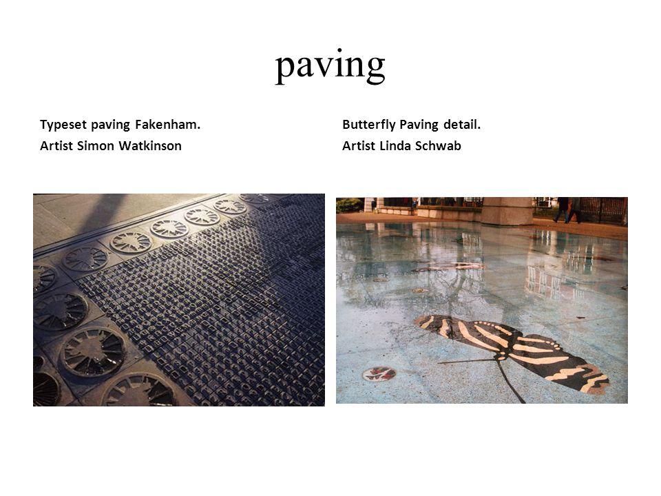 paving Typeset paving Fakenham. Artist Simon Watkinson Butterfly Paving detail. Artist Linda Schwab