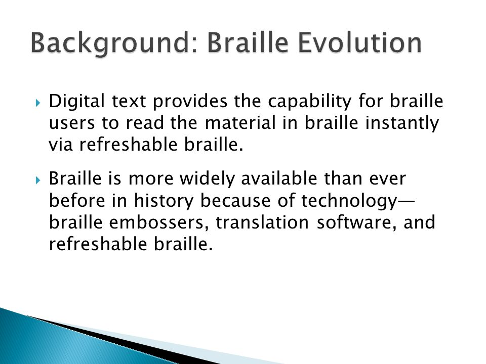  Because of ambiguities in current codes, computer translation of text into braille remains far from error-free.