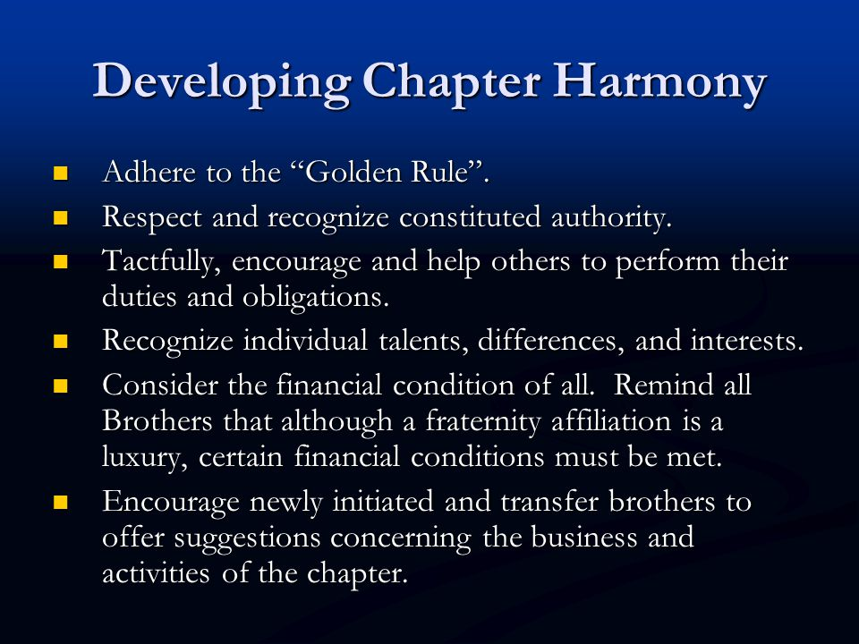 Developing Chapter Harmony Adhere to the Golden Rule .