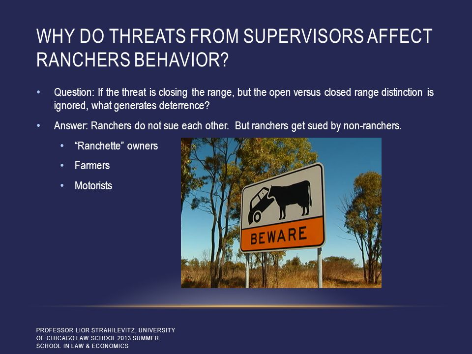WHY DO THREATS FROM SUPERVISORS AFFECT RANCHERS BEHAVIOR.