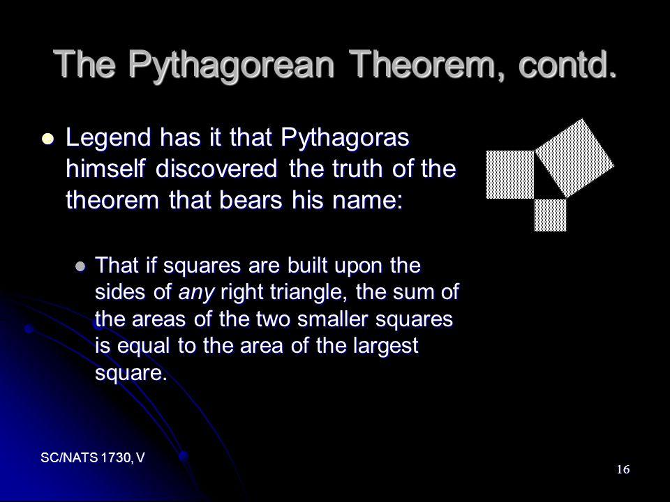 SC/NATS 1730, V 16 The Pythagorean Theorem, contd.