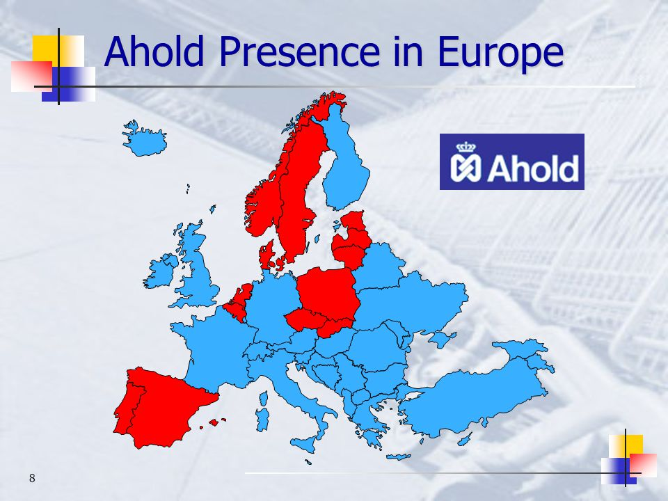 8 Ahold Presence in Europe
