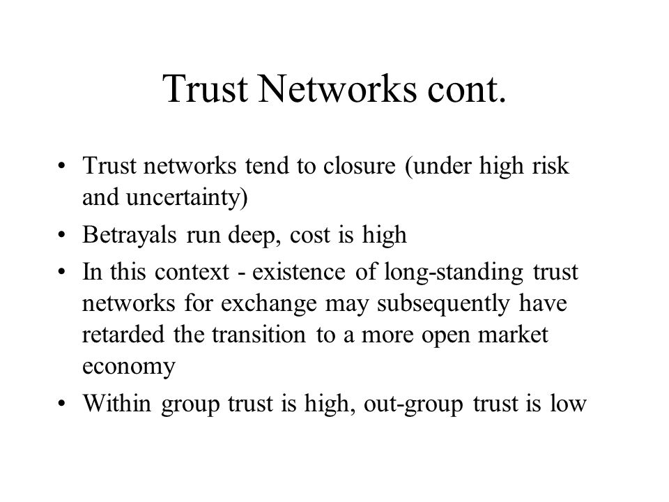 Trust Networks cont.