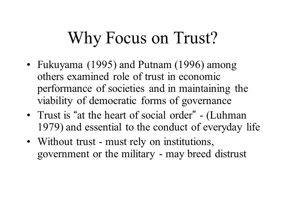 Why Focus on Trust.