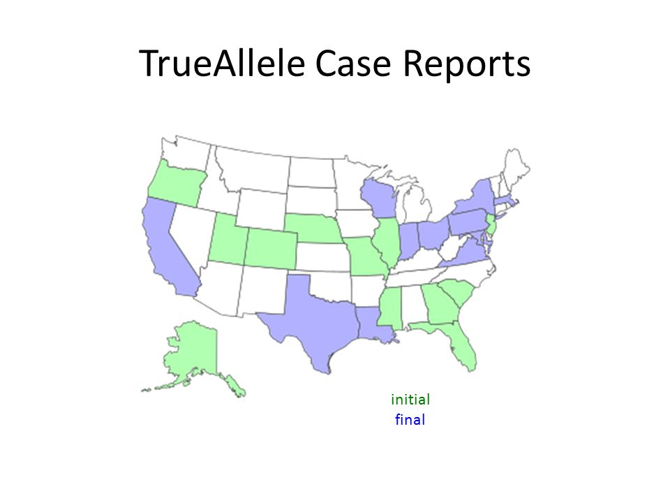 TrueAllele Case Reports initial final