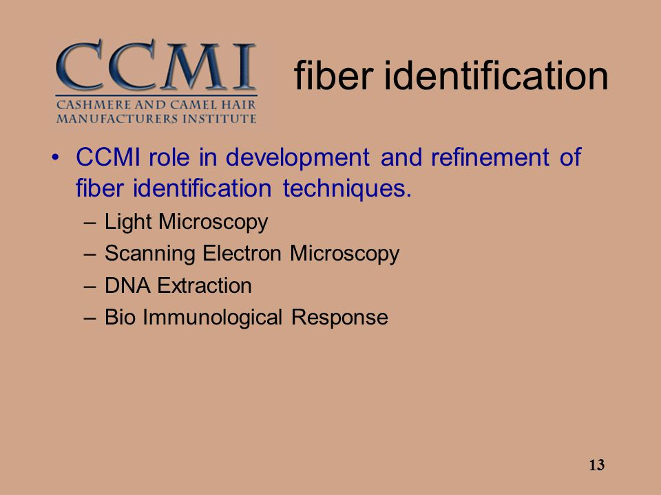 13 fiber identification CCMI role in development and refinement of fiber identification techniques.
