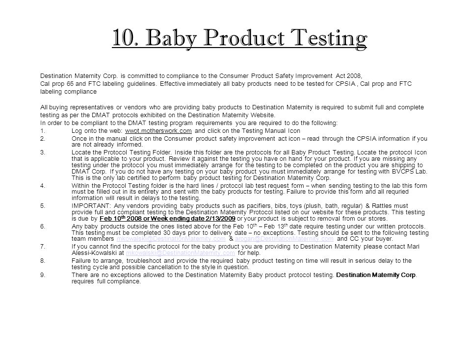 10. Baby Product Testing Destination Maternity Corp.