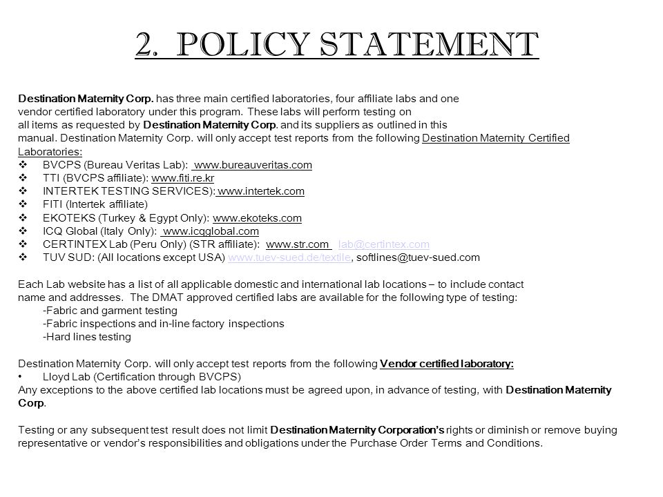2. POLICY STATEMENT Destination Maternity Corp.