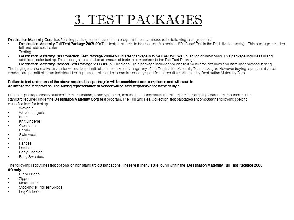 3. TEST PACKAGES Destination Maternity Corp.