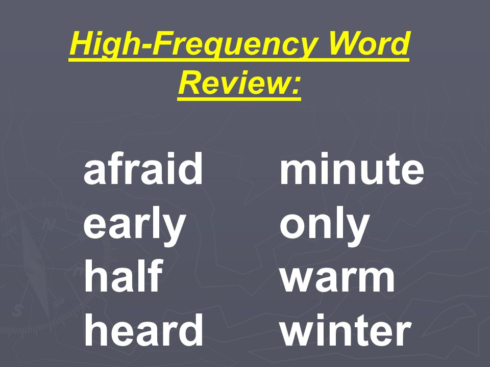 High-Frequency Words: air child heavy hour