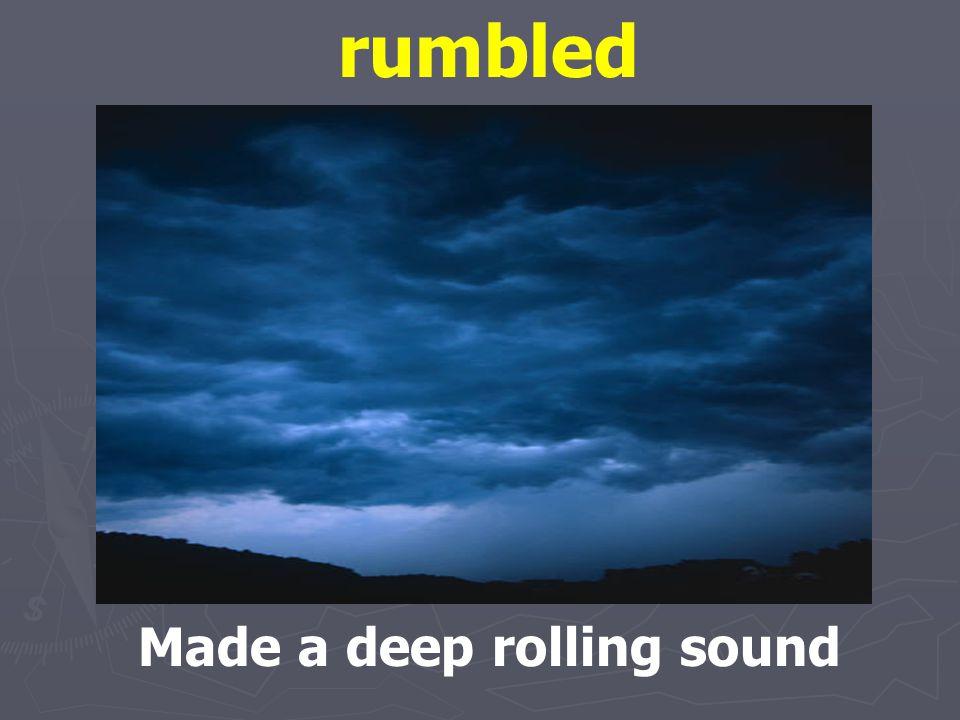 thunder The rumbling sound that follows lightning