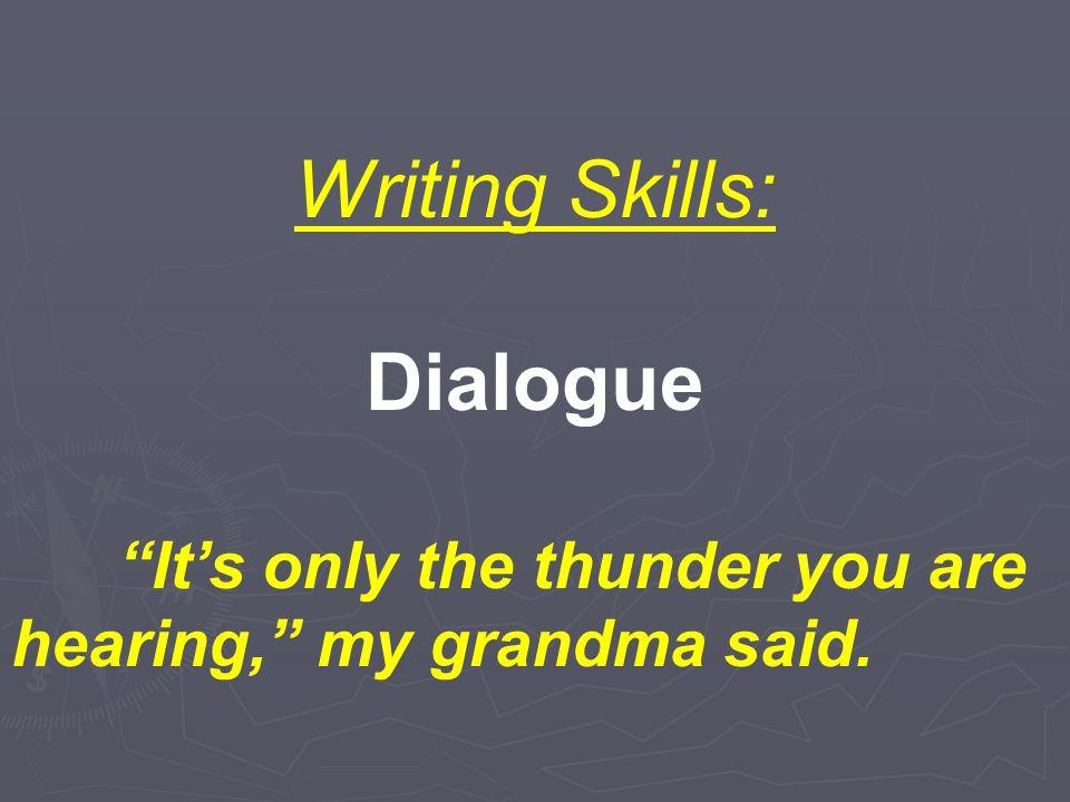 Grammar Skills: Verbs present to past is / was are / were He/she/it is… He/she/it was… We/they are…We/they were…