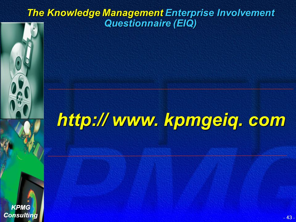KPMG Consulting - 42 - KM Consulting Framework