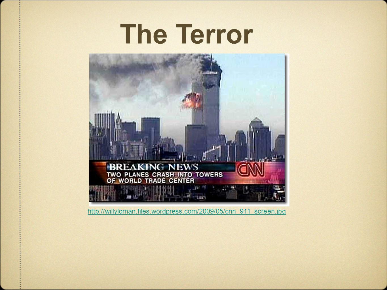 The Terror http://willyloman.files.wordpress.com/2009/05/cnn_911_screen.jpg