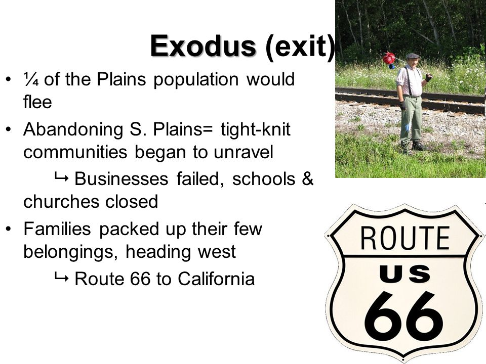 Exodus Exodus (exit) ¼ of the Plains population would flee Abandoning S.