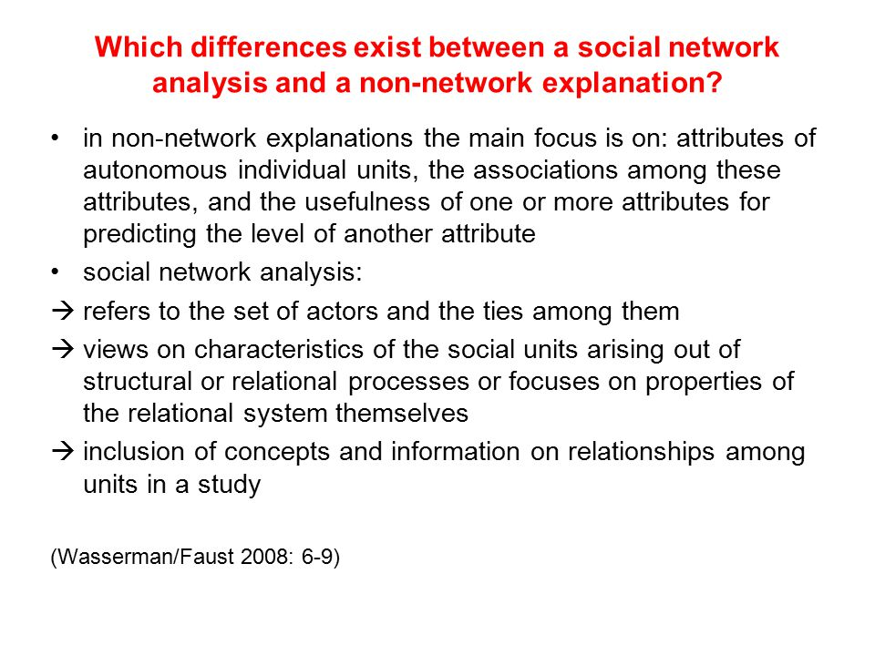 Which differences exist between a social network analysis and a non-network explanation? in non-network explanations the main focus is on: attributes