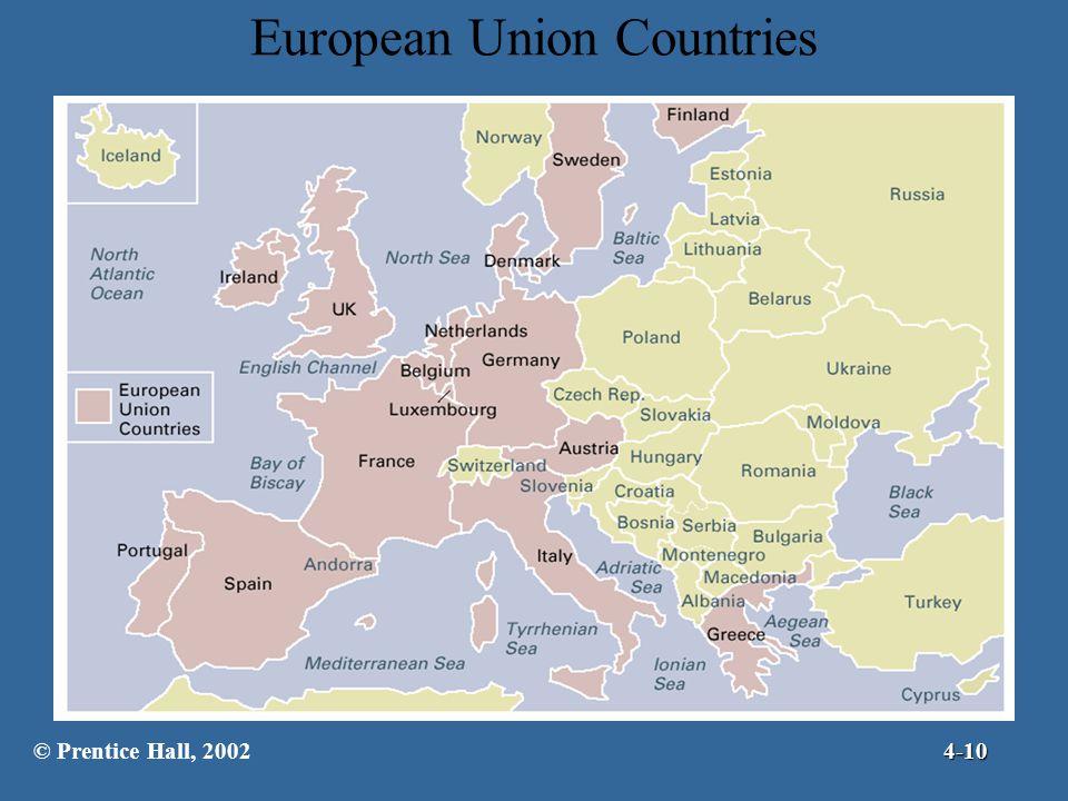 European Union Countries © Prentice Hall, 20024-10